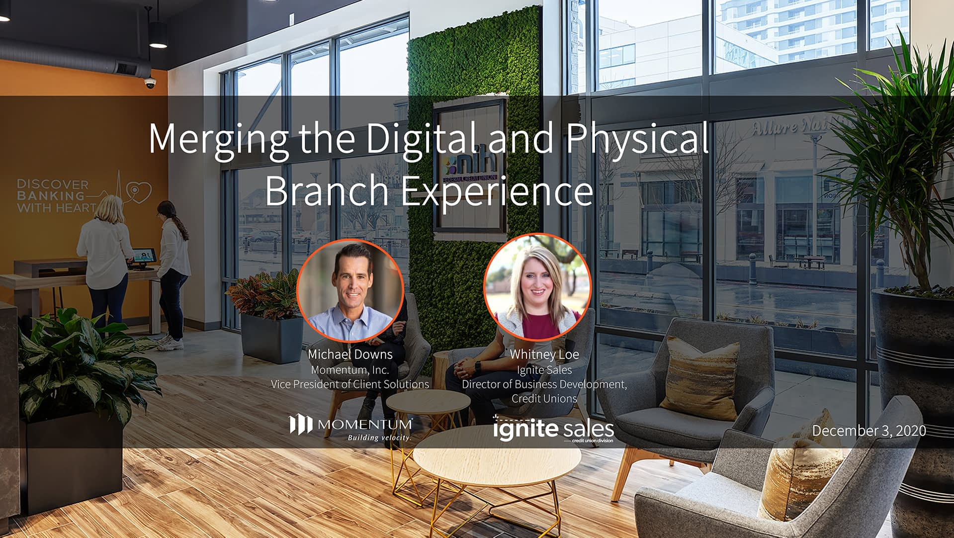 Merging the Digital and Physical Branch Experience