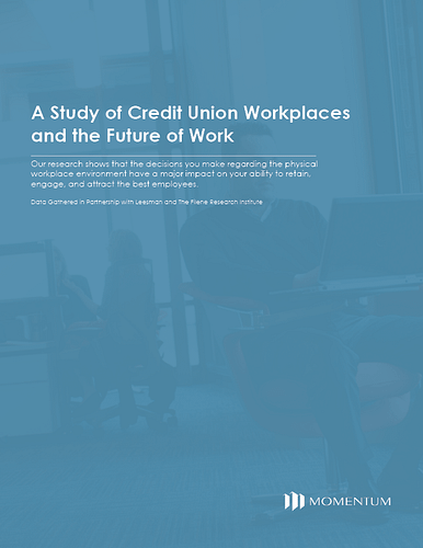 Whitepaper: A Study of Credit Union Workplaces and the Future of Work