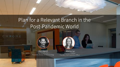 Webinar: Plan for a Relevant Branch in the Post-Pandemic World